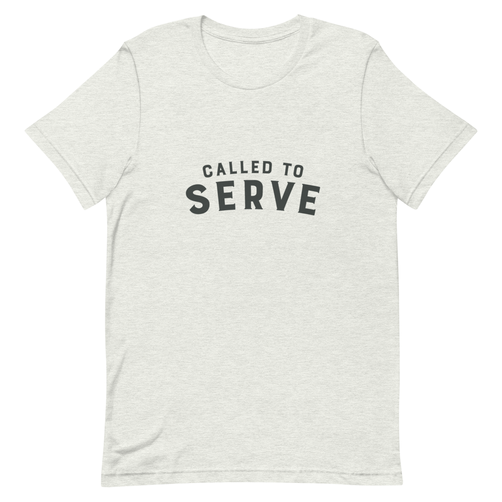 called to serve unisex t shirts